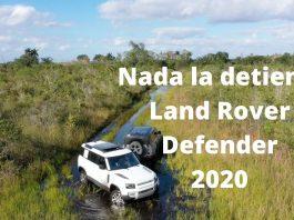 Land Rover Defender 2021; Test Drive extremo en el fango de Miami
