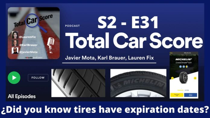 TCS S2-E31 ¿Did you know tires have expiration date?