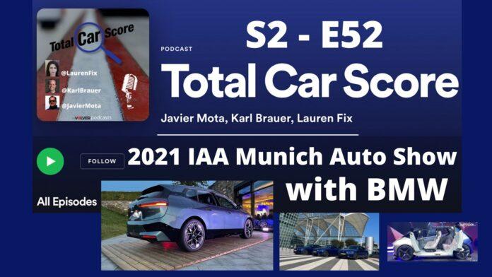 TCS S2-E51 The 2021 IAA Munich Auto Show with BMW